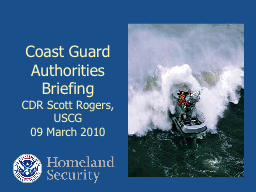 Coast Guard Authorities Briefing