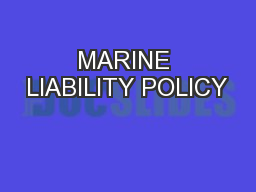 MARINE LIABILITY POLICY
