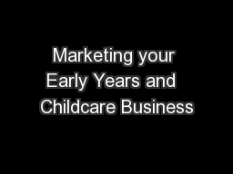 Marketing your Early Years and  Childcare Business