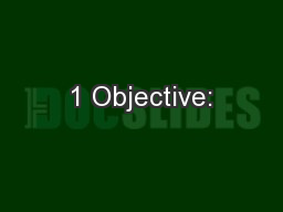 1 Objective: