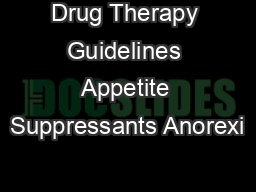 Drug Therapy Guidelines Appetite Suppressants Anorexi