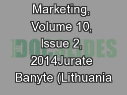 Innovative Marketing, Volume 10, Issue 2, 2014Jurate Banyte (Lithuania