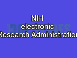NIH electronic Research Administration