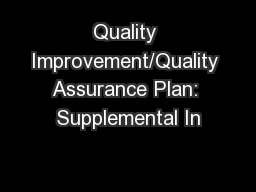 Quality Improvement/Quality Assurance Plan: Supplemental In