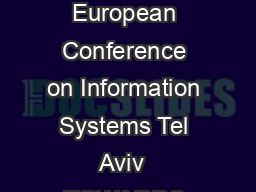 Twenty Second European Conference on Information Systems Tel Aviv  TOWARDS AN ON PDF document - DocSlides