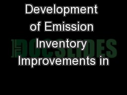 Development of Emission Inventory Improvements in