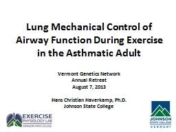 Lung Mechanical Control of Airway Function During Exercise PowerPoint PPT Presentation