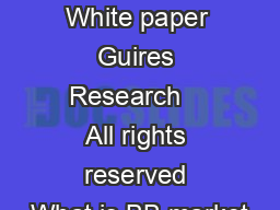 BB research White paper Guires Research    All rights reserved What is BB market