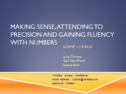 Making Sense, Attending to Precision and Gaining Fluency wi