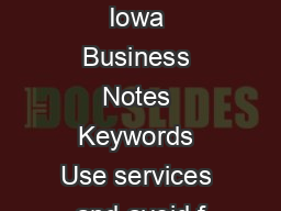Name Export Essentials for Iowa Business Notes Keywords Use services and avoid f PowerPoint PPT Presentation