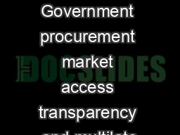 ARTICLE IN PRESS Government procurement market access transparency and multilate PDF document - DocSlides