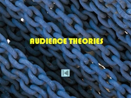 AUDIENCE THEORIES PowerPoint PPT Presentation