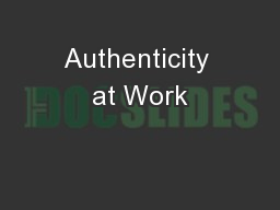 Authenticity at Work