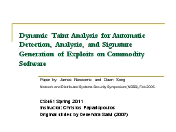 Dynamic Taint Analysis for Automatic Detection, Analysis, a PowerPoint PPT Presentation