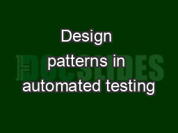 Design patterns in automated testing