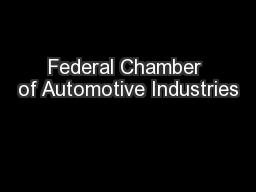 Federal Chamber of Automotive Industries PowerPoint PPT Presentation
