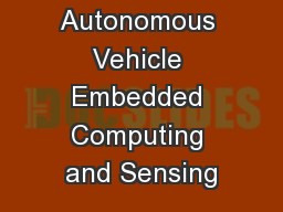 Secure Autonomous Vehicle Embedded Computing and Sensing