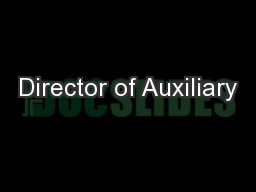 Director of Auxiliary