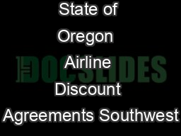 State of Oregon  Airline Discount Agreements Southwest