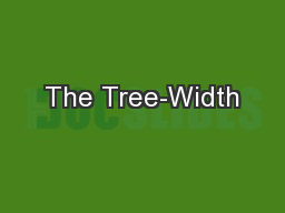 The Tree-Width PowerPoint PPT Presentation