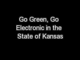 Go Green, Go Electronic in the State of Kansas