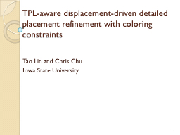 TPL-aware displacement-driven detailed placement refinement