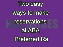 Two easy ways to make reservations at ABA Preferred Ra
