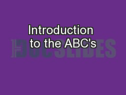 Introduction to the ABC's PowerPoint PPT Presentation