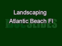 Landscaping Atlantic Beach Fl