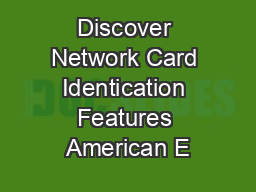 Discover Network Card Identication Features American E PDF document - DocSlides