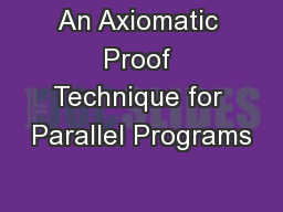 An Axiomatic Proof Technique for Parallel Programs