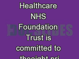 Berkshire Healthcare NHS Foundation Trust is committed to theeight pri
