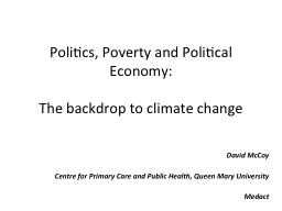 Politics, Poverty and Political Economy: PowerPoint PPT Presentation
