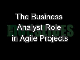 The Business Analyst Role in Agile Projects