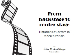 From backstage to center stage PowerPoint PPT Presentation