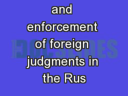Recognition and enforcement of foreign judgments in the Rus