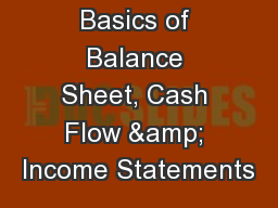 Basics of Balance Sheet, Cash Flow & Income Statements