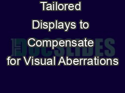 Tailored Displays to Compensate for Visual Aberrations