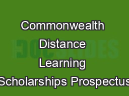 Commonwealth Distance Learning Scholarships Prospectus