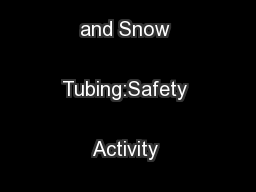 Sledding, Tobogganing, and Snow Tubing:Safety Activity Checkpoints ...