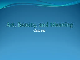 Art, Beauty, and Meaning