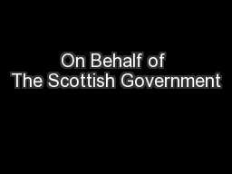On Behalf of The Scottish Government