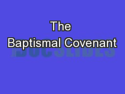 The Baptismal Covenant
