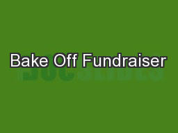 Bake Off Fundraiser PowerPoint PPT Presentation