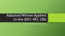 Adjusted Winner Applied to the 2011 NFL CBA