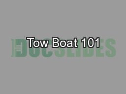 Tow Boat 101