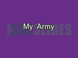 My  Army PowerPoint PPT Presentation