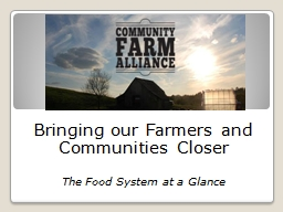 Bringing our Farmers and Communities Closer