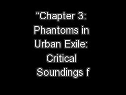 """""""Chapter 3: Phantoms in Urban Exile: Critical Soundings f"""