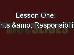 Lesson One: Rights & Responsibilities